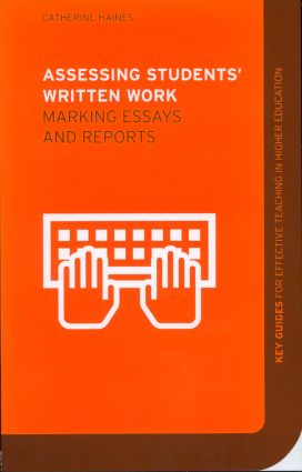 Assessing Students' Written Work: Marking Essays and Reports (Paperback) book cover