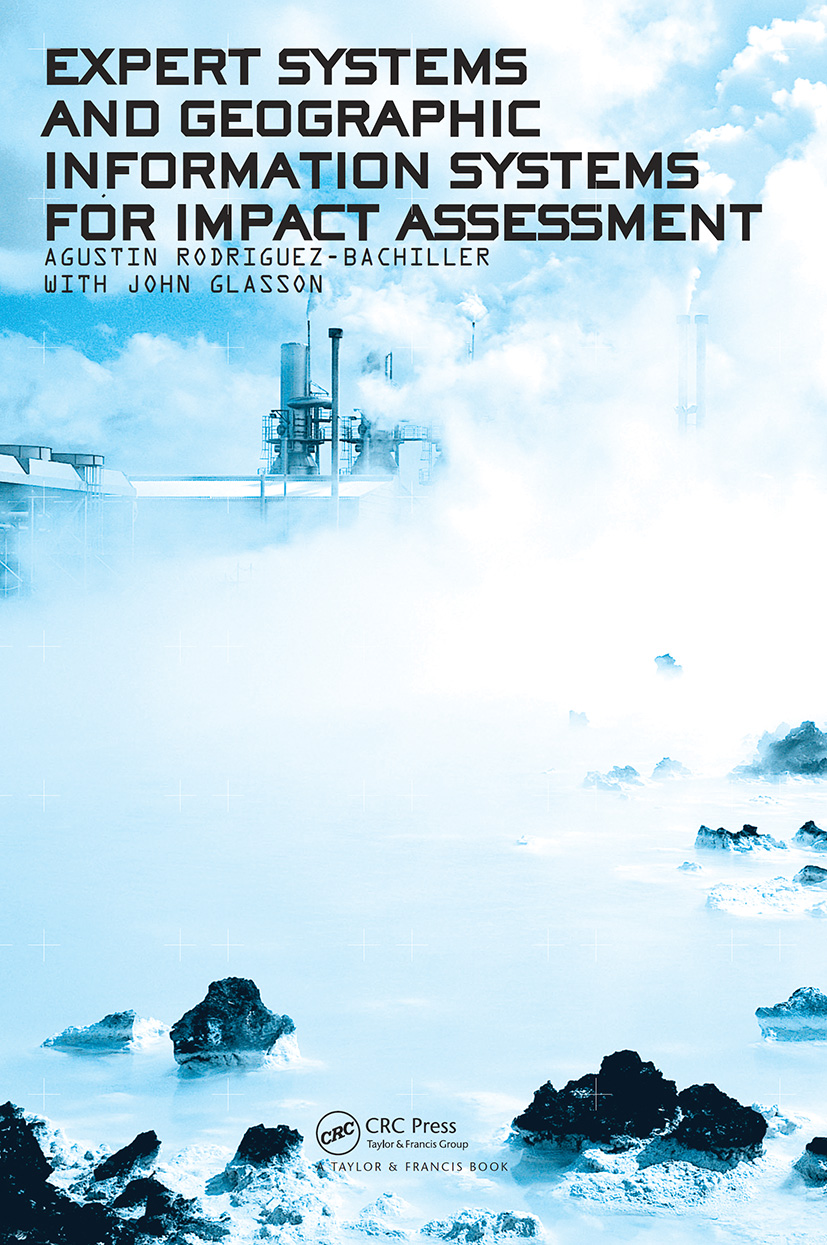 Expert Systems and Geographic Information Systems for Impact Assessment (Paperback) book cover