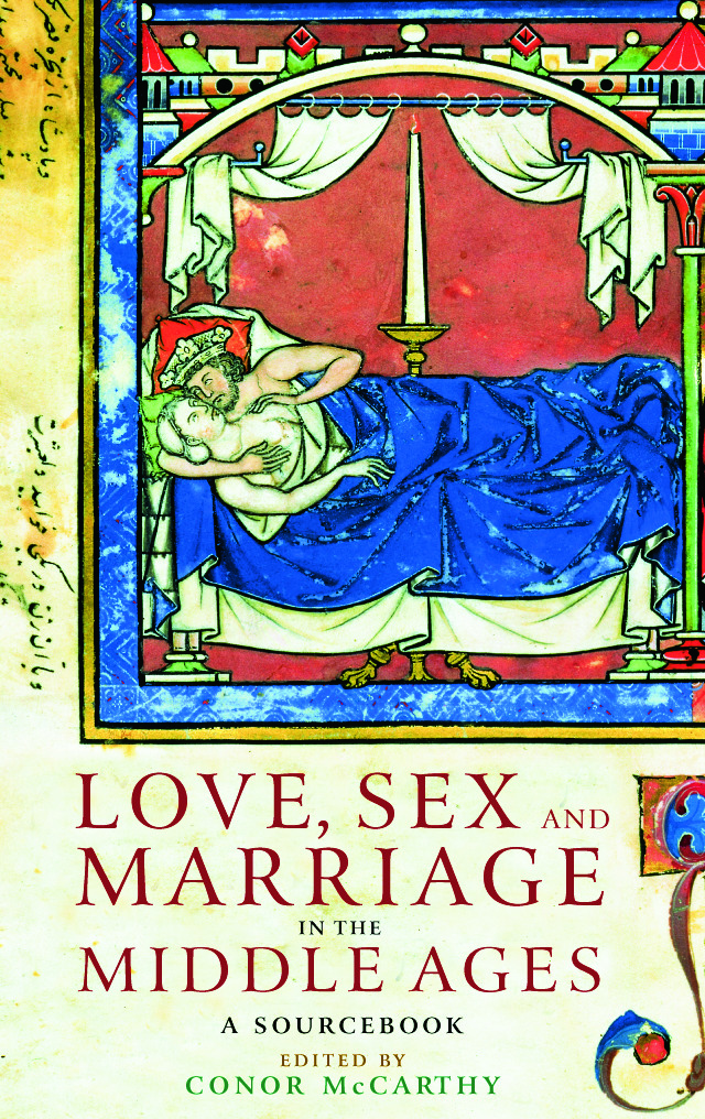 Love Sex & Marriage in the Middle Ages