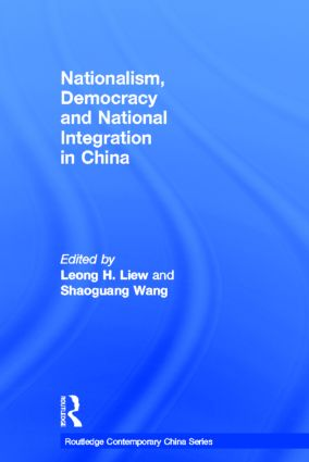 Nationalism, Democracy and National Integration in China: 1st Edition (Hardback) book cover