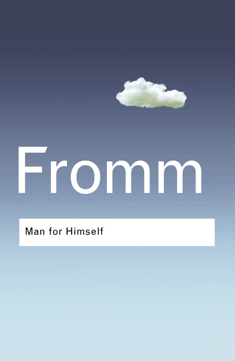 Man for Himself: An Inquiry into the Psychology of Ethics, 1st Edition (Paperback) book cover