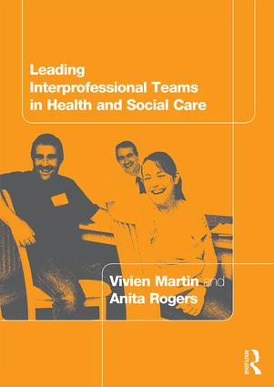 Leading Interprofessional Teams in Health and Social Care (Paperback) book cover