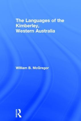 The Languages of the Kimberley, Western Australia: 1st Edition (Hardback) book cover