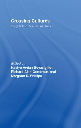 Crossing Cultures: Insights from Master Teachers, 1st Edition (Hardback) book cover