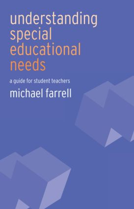 Understanding Special Educational Needs: A Guide for Student Teachers, 1st Edition (Paperback) book cover