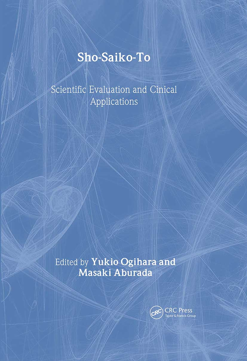 Sho-Saiko-To: Scientific Evaluation and Clinical Applications, 1st Edition (Hardback) book cover