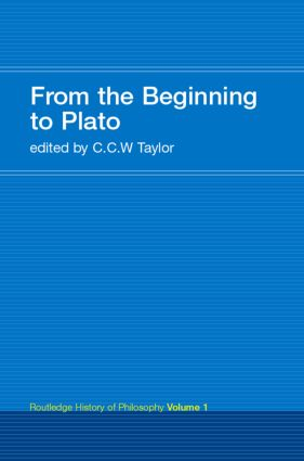 From the Beginning to Plato: Routledge History of Philosophy Volume 1 book cover