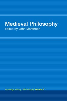 Routledge History of Philosophy Volume III: Medieval Philosophy, 1st Edition (Paperback) book cover