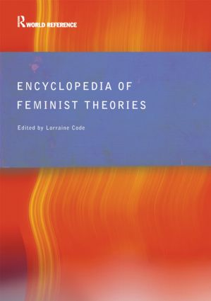 Encyclopedia of Feminist Theories: 1st Edition (Paperback) book cover