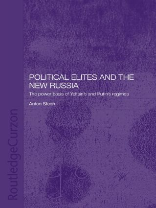 Political Elites and the New Russia: The Power Basis of Yeltsin's and Putin's Regimes (Hardback) book cover