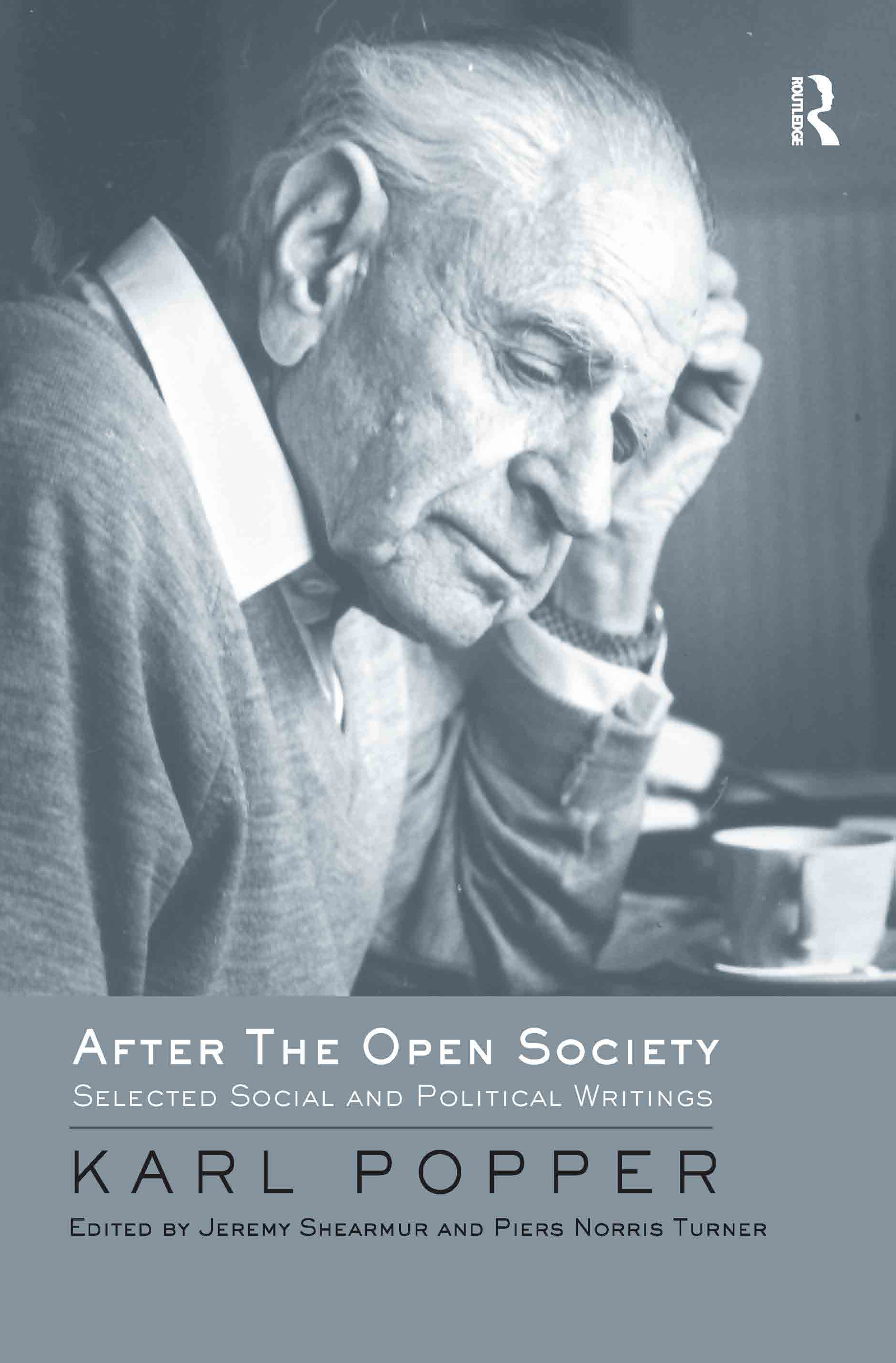 After The Open Society: Selected Social and Political Writings book cover