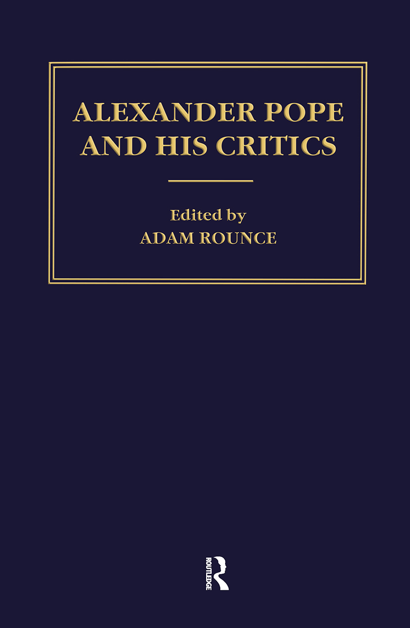 Alexander Pope and his Critics