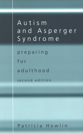 Autism and Asperger Syndrome: Preparing for Adulthood book cover