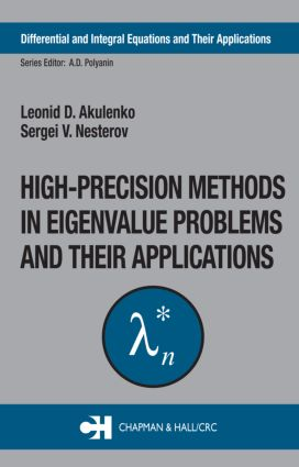 High-Precision Methods in Eigenvalue Problems and Their Applications: 1st Edition (Hardback) book cover