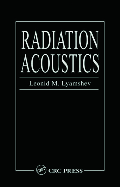 Radiation Acoustics: 1st Edition (Hardback) book cover