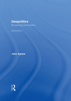 Geopolitics: Re-Visioning World Politics, 2nd Edition (Hardback) book cover