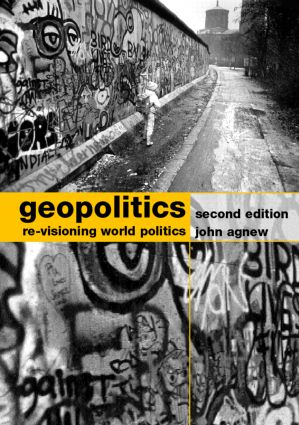 Geopolitics: Re-visioning World Politics, 2nd Edition (Paperback) book cover