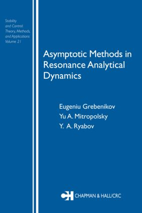 Asymptotic Methods in Resonance Analytical Dynamics: 1st Edition (Hardback) book cover