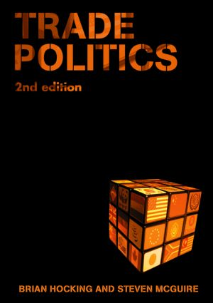 Trade Politics: 2nd Edition (Paperback) book cover