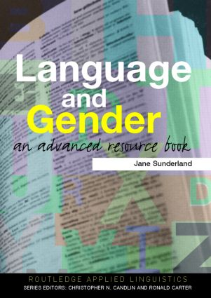 Language and Gender: An Advanced Resource Book, 1st Edition (Paperback) book cover