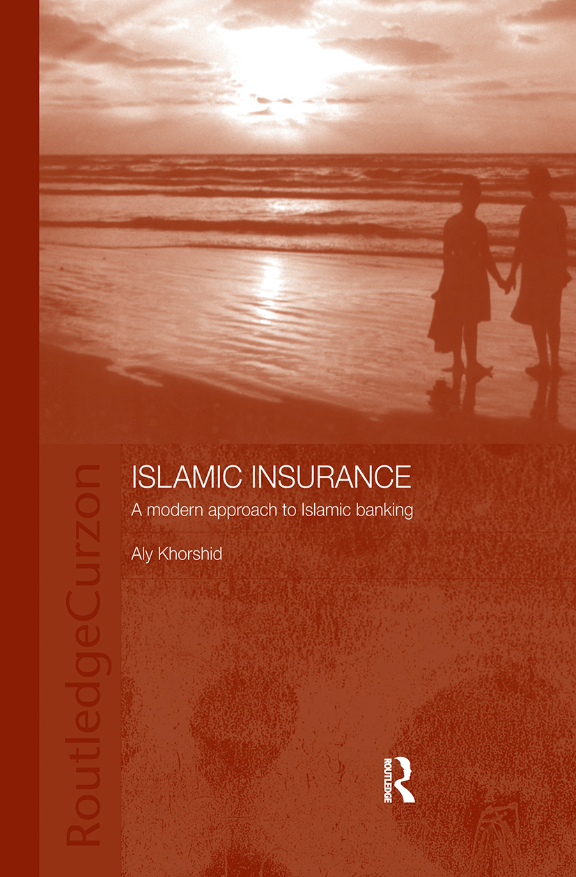 Islamic Insurance: A Modern Approach to Islamic Banking book cover