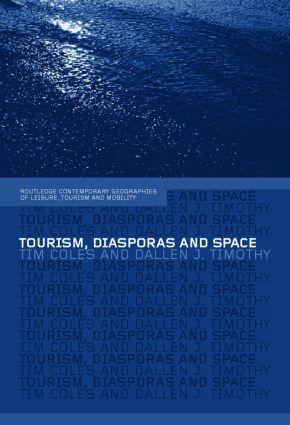 Tourism, Diasporas and Space (Hardback) book cover