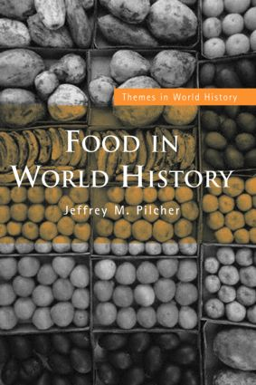 Food in World History: 1st Edition (Paperback) book cover