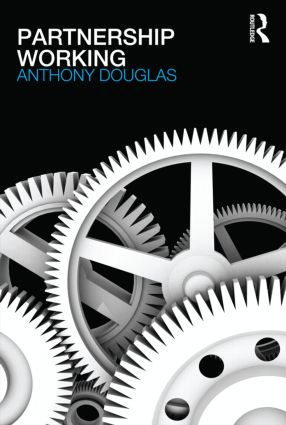 Partnership Working: 1st Edition (Paperback) book cover