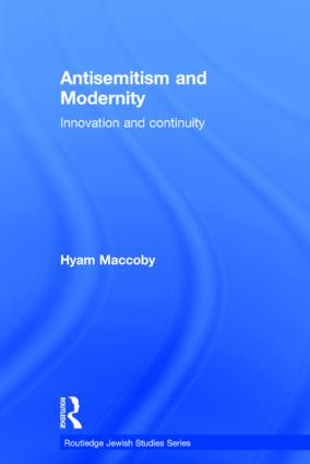 Antisemitism and Modernity: Innovation and Continuity book cover