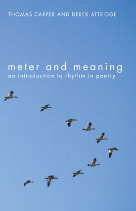 Meter and Meaning: An Introduction to Rhythm in Poetry, 1st Edition (Paperback) book cover