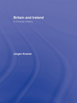 Britain and Ireland: A Concise History, 1st Edition (Hardback) book cover
