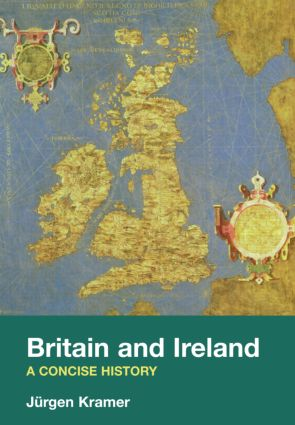 Britain and Ireland: A Concise History, 1st Edition (Paperback) book cover