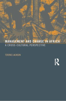 Management and Change in Africa: A Cross-Cultural Perspective, 1st Edition (Paperback) book cover