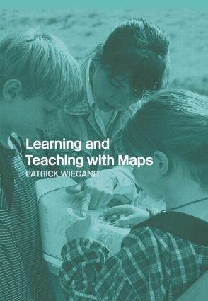 Learning and Teaching with Maps book cover