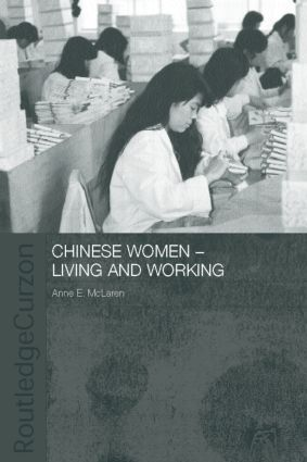 Chinese Women - Living and Working book cover
