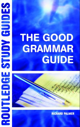 The Good Grammar Guide: 1st Edition (Paperback) book cover