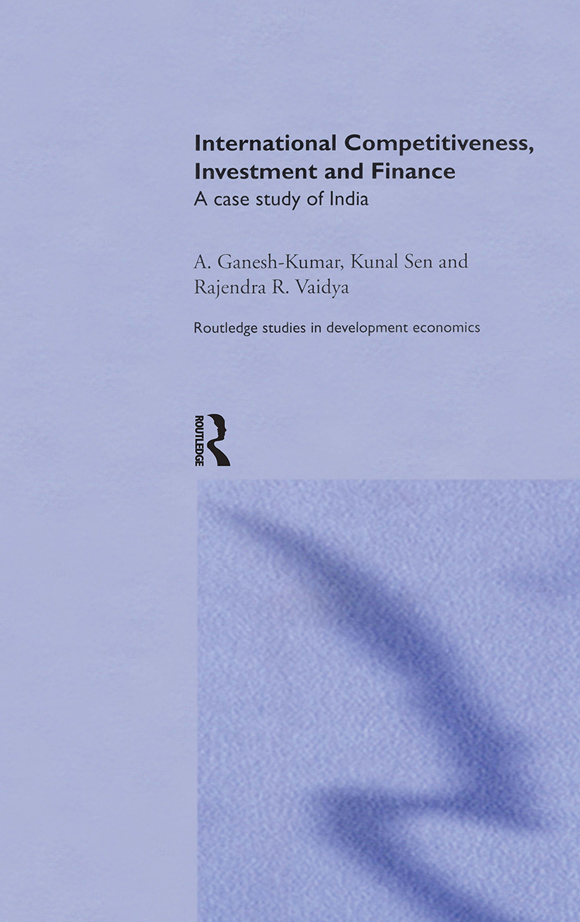 International Competitiveness, Investment and Finance: A Case Study of India (Hardback) book cover