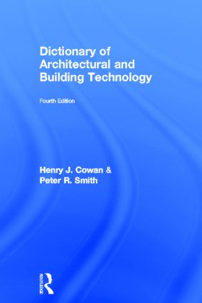 Dictionary of Architectural and Building Technology: 4th Edition (Hardback) book cover