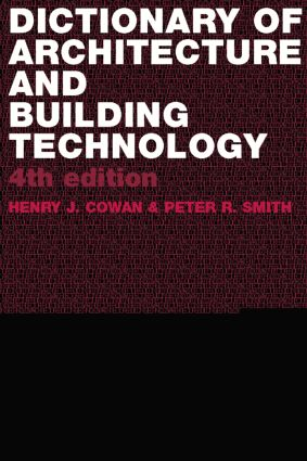 Dictionary of Architectural and Building Technology: 4th Edition (Paperback) book cover