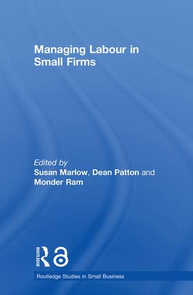 Managing Labour in Small Firms (Hardback) book cover