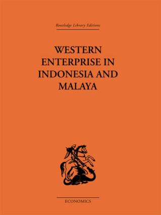 Western Enterprise in Indonesia and Malaysia: 1st Edition (Hardback) book cover