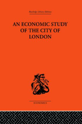 An Economic Study of the City of London (Hardback) book cover