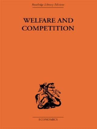 Welfare & Competition: 1st Edition (Hardback) book cover