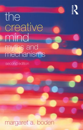 The Creative Mind: Myths and Mechanisms, 2nd Edition (Paperback) book cover