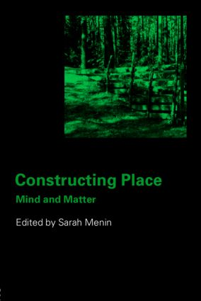 Constructing Place: Mind and the Matter of Place-Making (e-Book) book cover