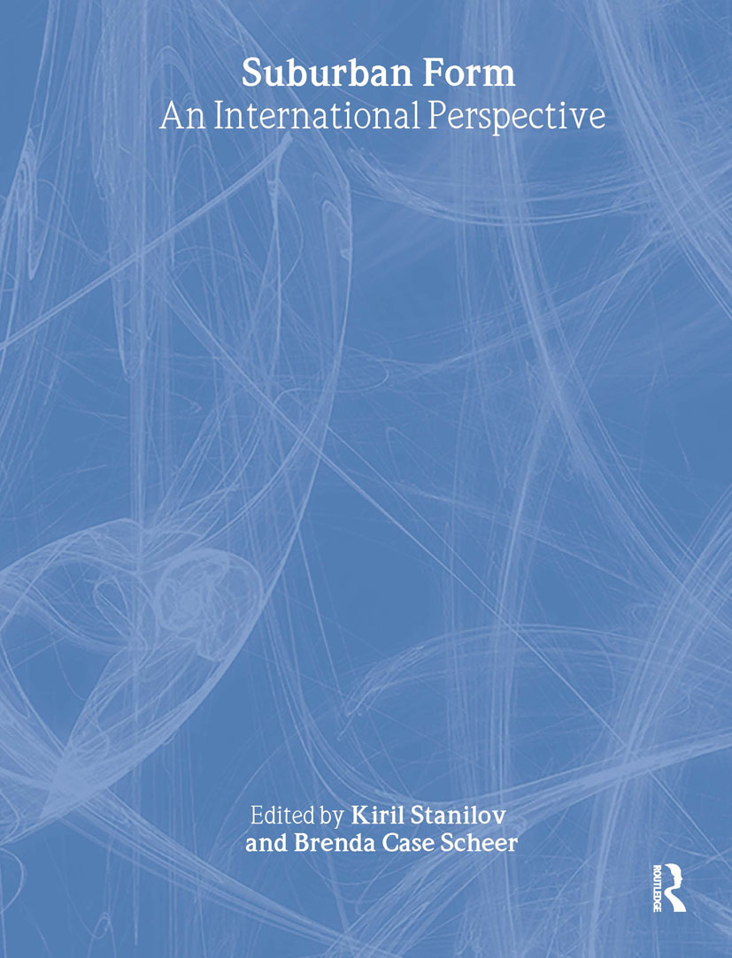 Suburban Form: An International Perspective, 1st Edition (Hardback) book cover