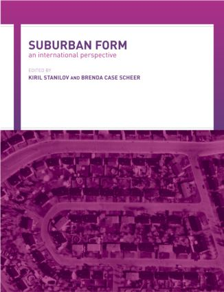 Suburban Form: An International Perspective, 1st Edition (e-Book) book cover