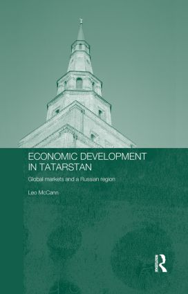 Economic Development in Tatarstan: Global Markets and a Russian Region, 1st Edition (Hardback) book cover