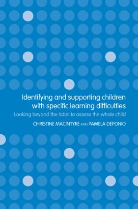 Identifying and Supporting Children with Specific Learning Difficulties