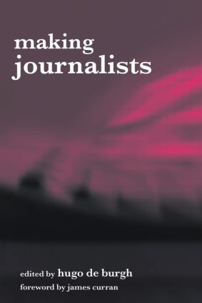 Making Journalists: Diverse Models, Global Issues (Paperback) book cover